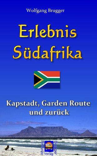Ebook Erlebnis Südafrika: Kapstadt, Garden Route und zurück