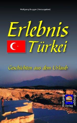 Ebook: Erlebnis Türkei – Geschichten aus dem Urlaub