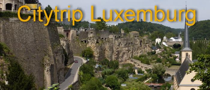 Citytrip Luxemburg