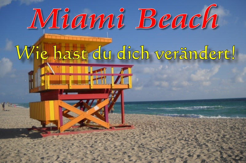 Miami Beach - Originalbild copyright  Renate Stenshorn