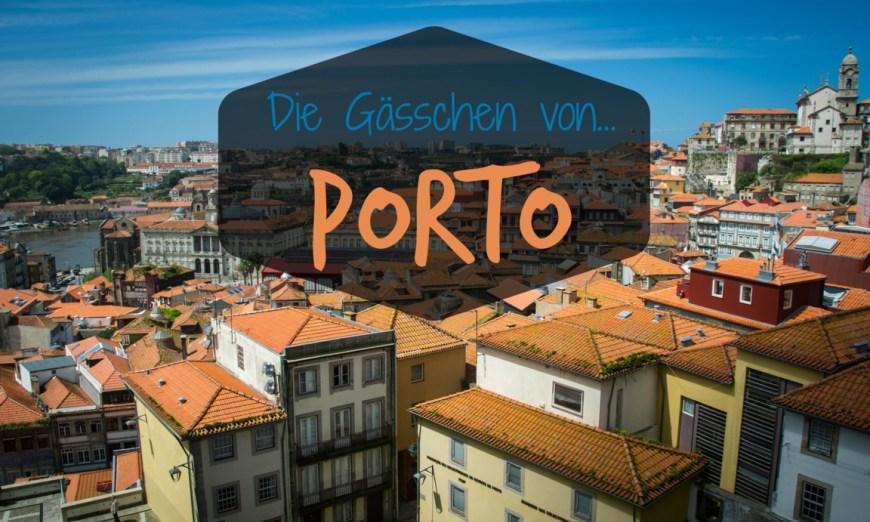 Portugal: Die Gässchen von Porto