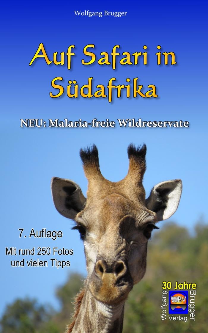 Auf Safari in Südafrika.   Neu: Malaria- freie Wildreservate