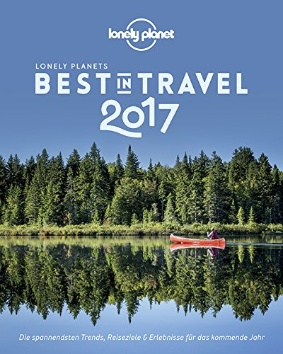 Lonely Planet Best in Travel 2017*