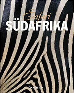 Safari Südafrika - Bildband aus dem Kunth Verlag